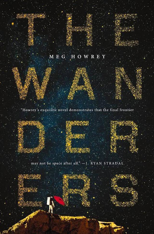 Meg Howrey «The Wanderers» ISBN: 978-0399574634