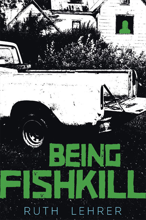 Ruth Lehrer «Being Fishkill» ISBN: 978-0763684426