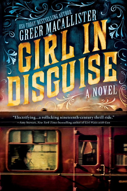 Greer Macallister «Girl In Disguise» ISBN: 978-1492635222