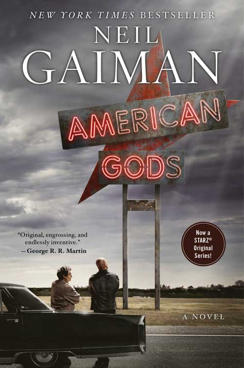 American Gods: A Novel. Neil Gaiman ISBN: 978-0062572233