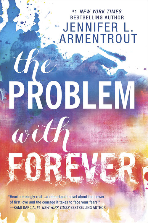 The Problem with Forever (Harlequin Teen). Jennifer L. Armentrout ISBN: 978-0373212248