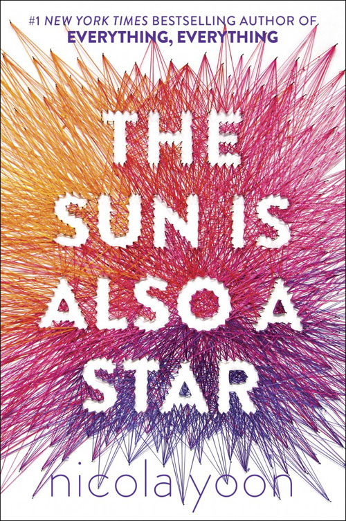 The Sun Is Also a Star. Nicola Yoon ISBN: 978-0553496680