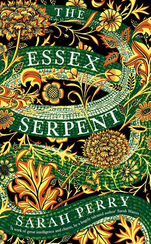 The Essex Serpent. Sarah Perry ISBN: 978-1781255445