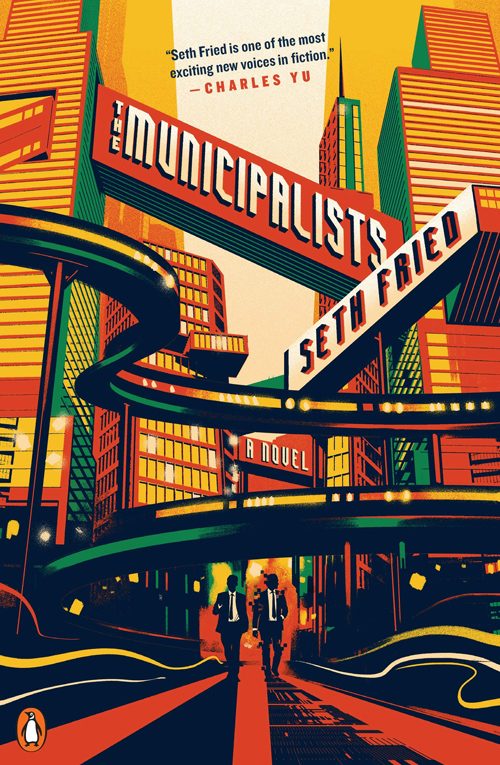 The Municipalists: A Novel Seth Fried ISBN: 978-0143133735